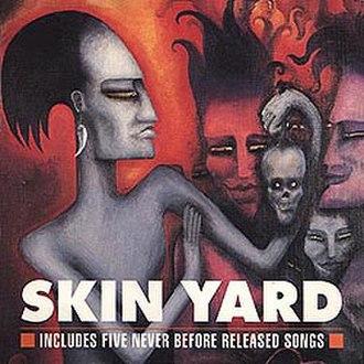 Skin Yard (album) - Image: Skin yard