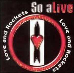 So Alive (Love and Rockets album) - Image: So Alive album front cover