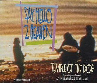 Say Hello 2 Heaven - Image: Temple of the Dog Say Hello 2 Heaven