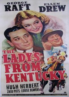 <i>The Ladys from Kentucky</i> 1939 film by Alexander Hall