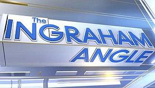 <i>The Ingraham Angle</i> American television talk show