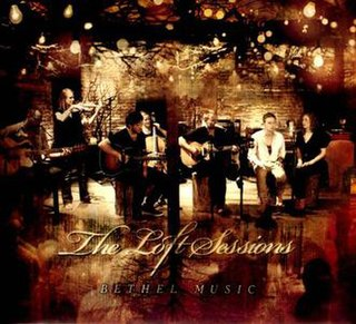 <i>The Loft Sessions</i> 2012 live album by Bethel Music