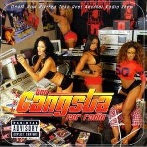 Too Gangsta for Radio - Image: Too gangsta for radio