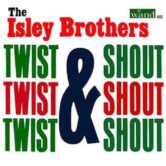Twist & Shout (album) - Image: Twist and shout isleys