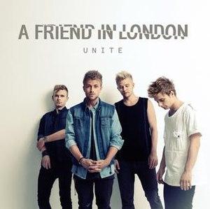 Unite (A Friend in London album) - Image: Unite album by a friend in london