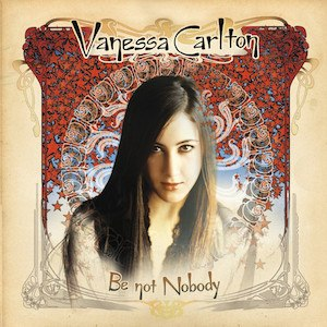 Be Not Nobody - Image: Vanessa Carlton Be Not Nobody