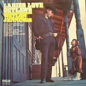 Ladies Love Outlaws (Waylon Jennings album) - Image: Waylon Jennings Ladies Love Outlaws