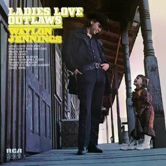 Ladies Love Outlaws (Waylon Jennings album) - Image: Waylon Jennings Ladies Love Outlaws