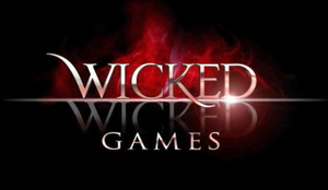 Wicked Wicked Games - Title card