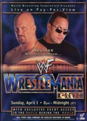 WrestleMania X-Seven - Promotional poster featuring Stone Cold Steve Austin and The Rock.