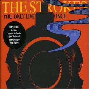 You Only Live Once (The Strokes song) - Image: You Only Live Once cover