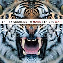 220px-30STM_%E2%80%94_This_Is_War.jpg