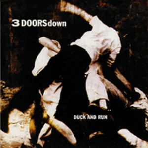 Duck and Run - Image: 3 doors down duck and run