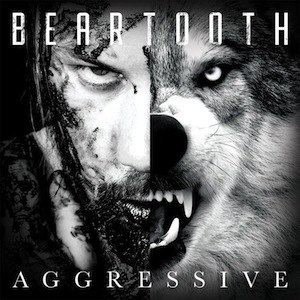 Aggressive (album) - Image: Aggressive cover by Beartooth