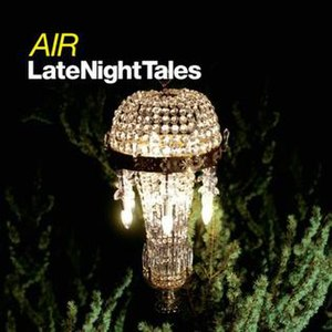 Late Night Tales: Air - Image: Air Late Night Tales