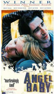 <i>Angel Baby</i> (1995 film) 1995 film by Michael Rymer