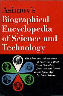 <i>Asimovs Biographical Encyclopedia of Science and Technology</i> book by Isaac Asimov