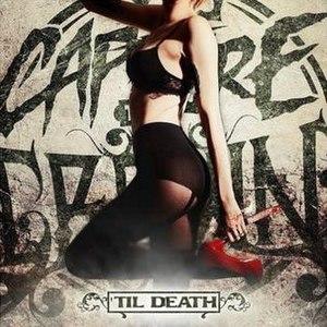 'Til Death (Capture the Crown album) - Image: CT Ctildeath