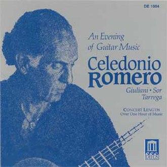 Celedonio Romero - Celedonio Romero - An Evening of Guitar Music