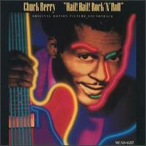 Hail! Hail! Rock 'n' Roll (album) - Image: Chuck Berry Hail! Hail! Rock 'N' Roll