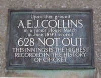 "A plaque that reads: ""Upon this ground // A. E. J. COLLINS // in a junior House Match // in June 1899 scored // 628 NOT OUT // THIS INNINGS IS THE HIGHEST // RECORDED IN THE HISTORY // OF CRICKET"""