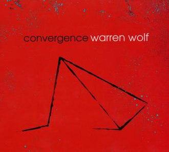 Convergence (Warren Wolf album) - Image: Convergence (Warren Wolf album)