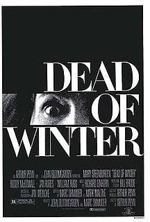 <i>Dead of Winter</i> 1987 British film by Arthur Penn