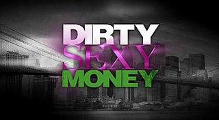 <i>Dirty Sexy Money</i>