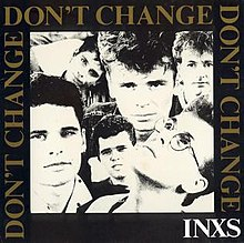 Don't Change by INXS Single Cover.jpg