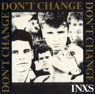 Don't Change - Image: Don't Change by INXS Single Cover