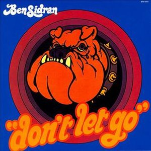 Don't Let Go (Ben Sidran album) - Image: Don't Let Go (Ben Sidran album)