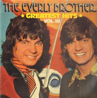 Greatest Hits Vol. III (The Everly Brothers album) - Image: Everly Brothers Greatest Hits III
