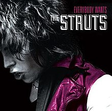 Everybody Wants The Struts.jpg