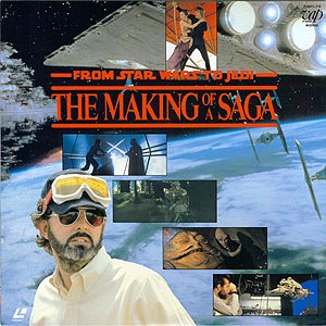 From Star Wars to Jedi: The Making of a Saga - Japanese Laserdisc cover