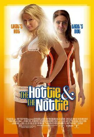 The Hottie and the Nottie - Theatrical release poster