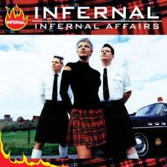 Infernal Affairs (album) - Image: Infernal Affairs (Infernal album) coverart