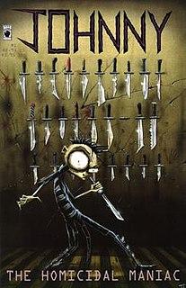 <i>Johnny the Homicidal Maniac</i> comic book