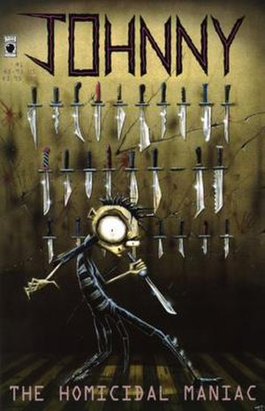 Johnny the Homicidal Maniac - The cover of the first issue