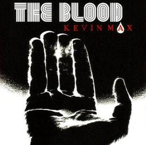 The Blood (album) - Image: Kevin Max The Blood