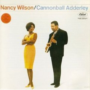 Nancy Wilson/Cannonball Adderley - Image: Nancy Wilson & Cannonball Adderley
