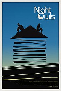 <i>Night Owls</i> (2015 film) 2015 film directed by Charles Hood