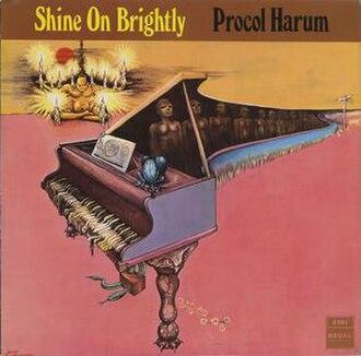Shine On Brightly - Image: Procol Harum — 'Shine On Brightly' UK Cover