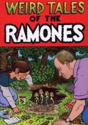 Weird Tales of the Ramones - Image: Ramones Weird Tales of the Ramones cover