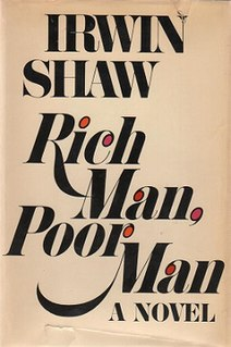 <i>Rich Man, Poor Man</i> (novel) novel by Irwin Shaw