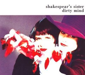Dirty Mind (Shakespears Sister song) - Image: SS Dirty Mind