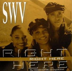 Right Here (SWV song) - Image: SW Vrighthere