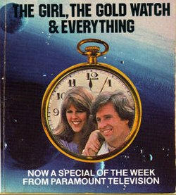 The Girl, the Gold Watch & Everything (film) - Wikipedia