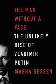 the man without a face the unlikely rise of vladimir putin