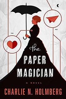 <i>The Paper Magician</i> 2014 fantasy novel by Charlie N. Holmberg