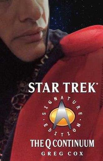 Star Trek: The Q Continuum - First edition.